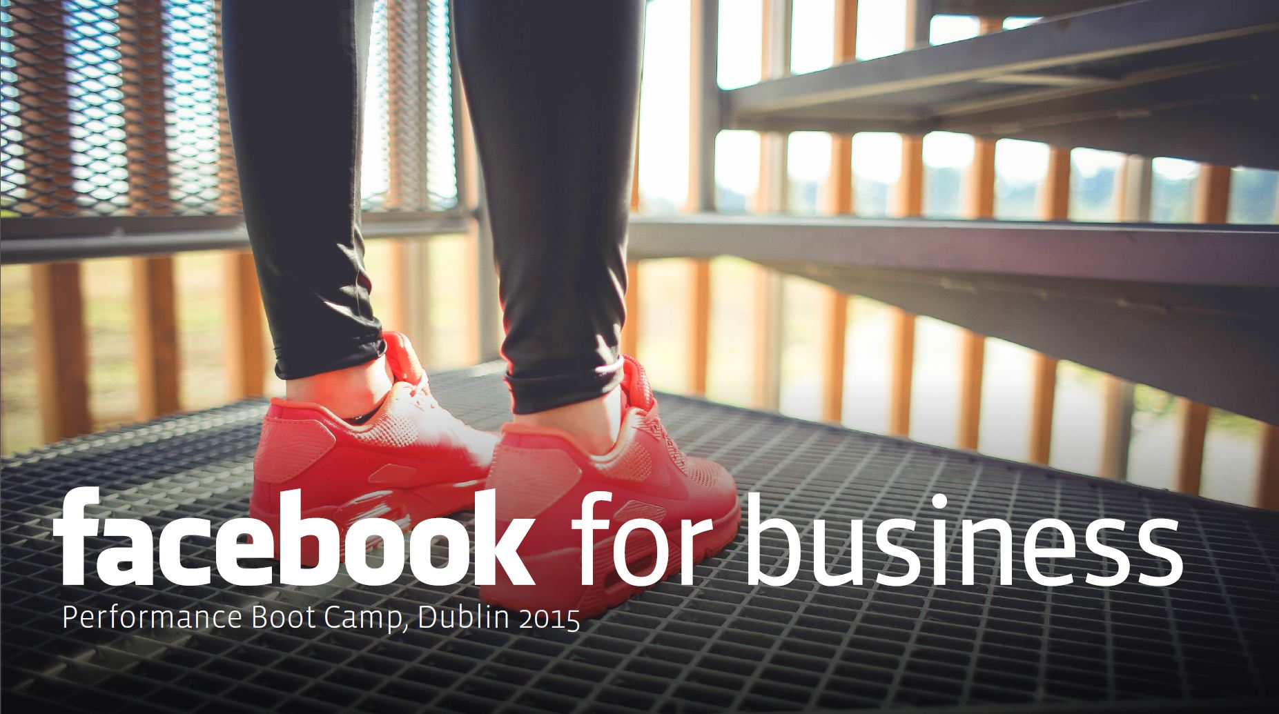 Facebook Performance Boot Camp in Dublin