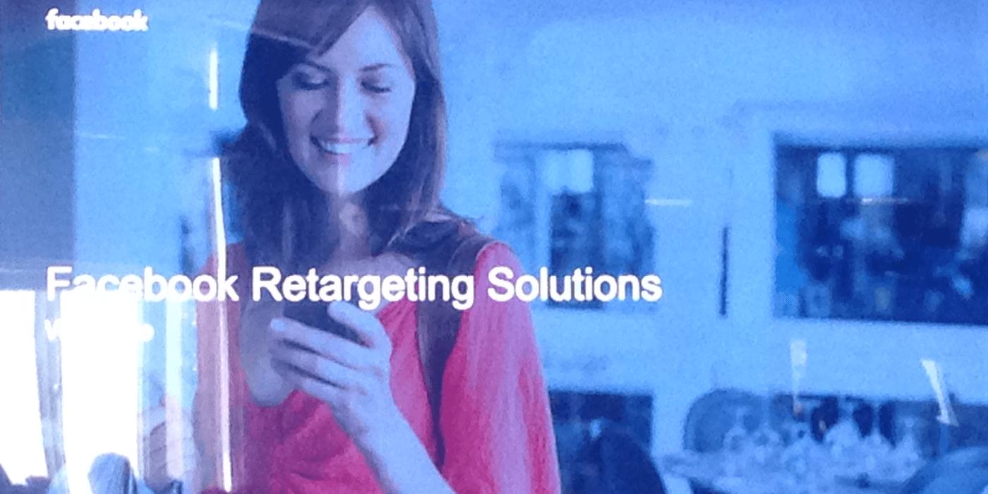 Facebook Retargeting Solutions Recap Best Practices